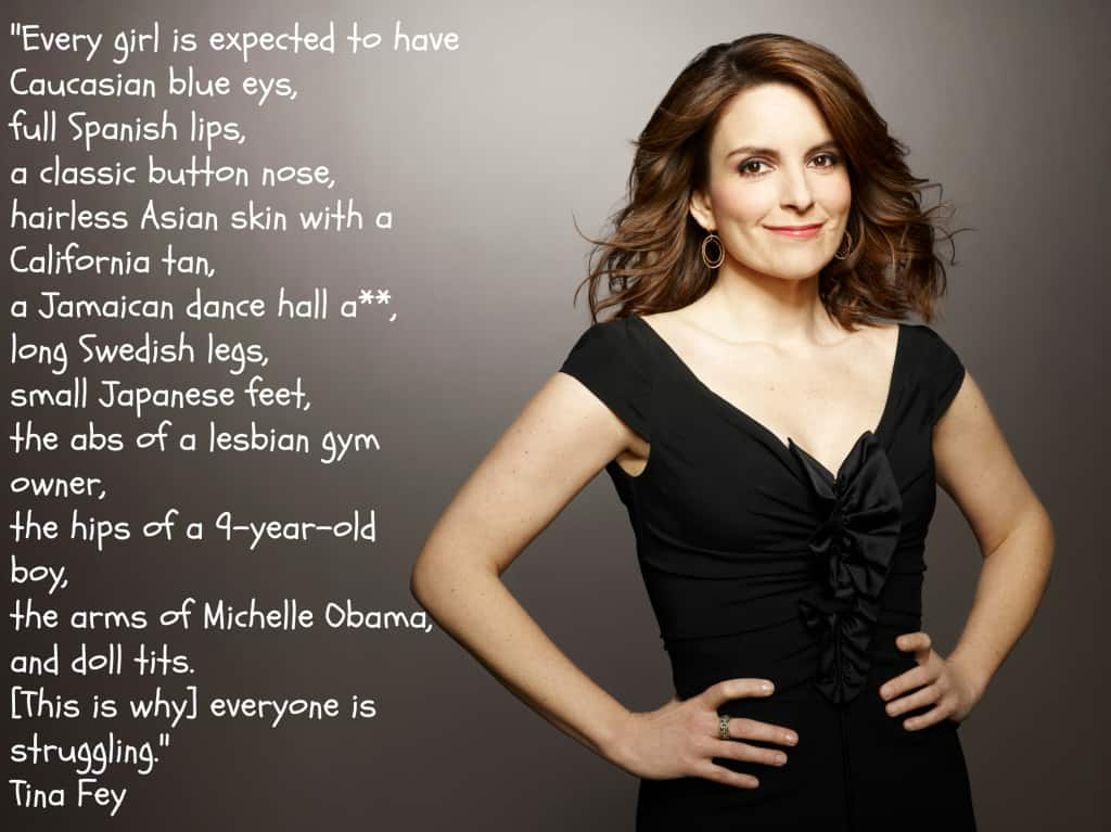 tina fey every girl is expected to have