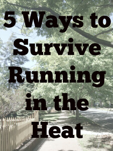 Great tips to be able to run in the heat all summer long!