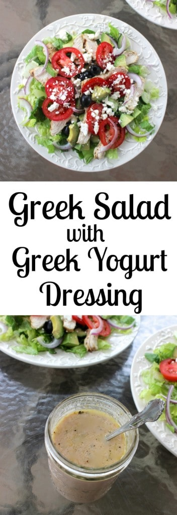Greek Salad with Greek Yogurt Dressing- for extra protein, I like to add grilled chicken or chickpeas for a vegetarian option!