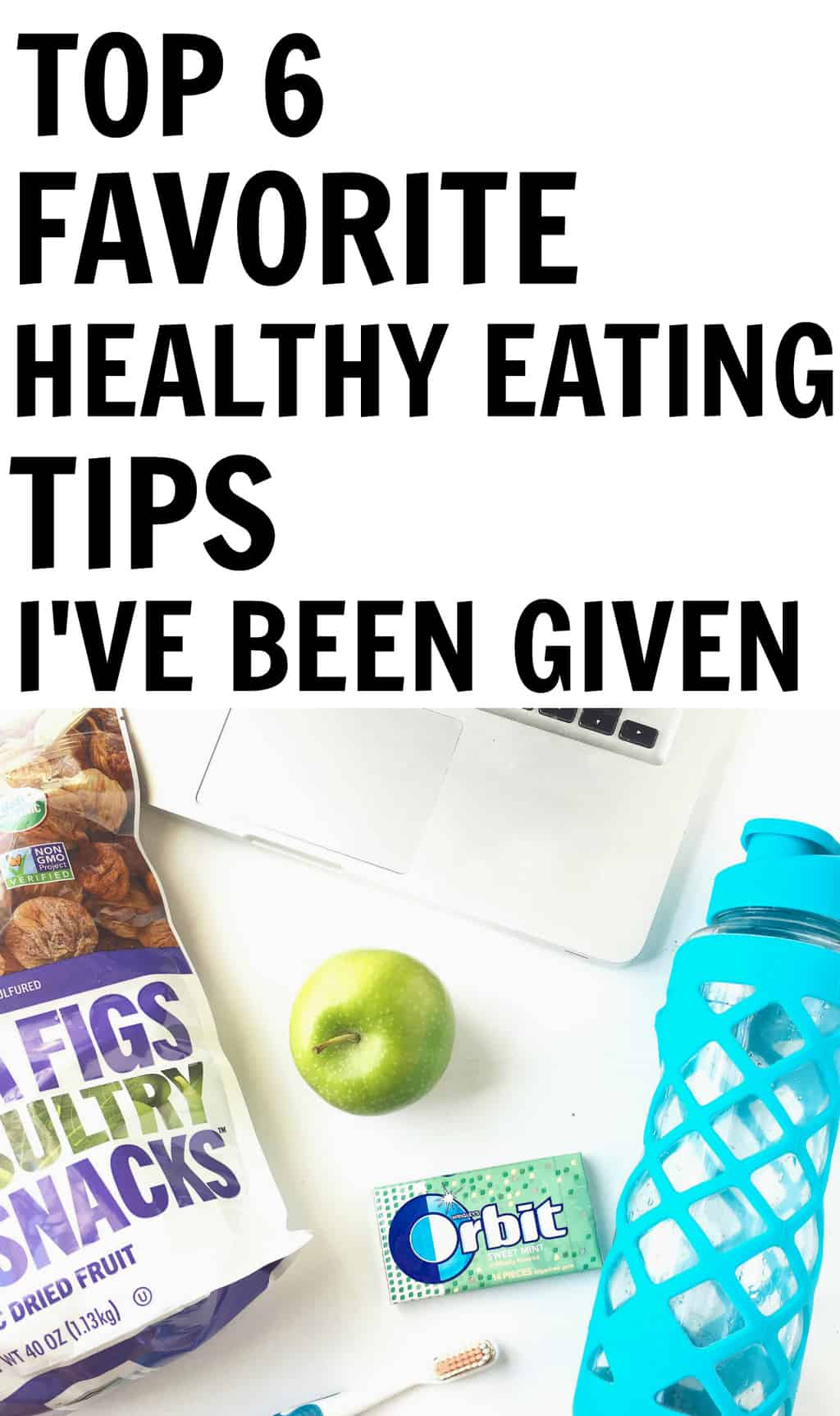 top 6 healthy eating tips